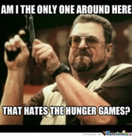 am-i-the-only-one-that-hates-the-hunger-games