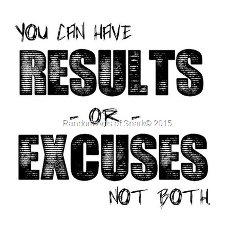 results-or-excuses